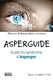 ASPERGUIDE : Guide du syndrome d'Asperger